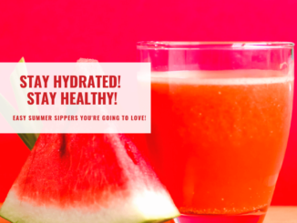 """A slice of watermelon and glass of juice and a phase of """"Stay hydrated stay healthy"""""""